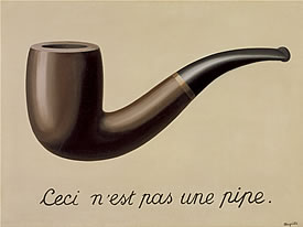 René Magritte, The treachery of images (This is not a pipe), 1929, Los Angeles County Museum of Art