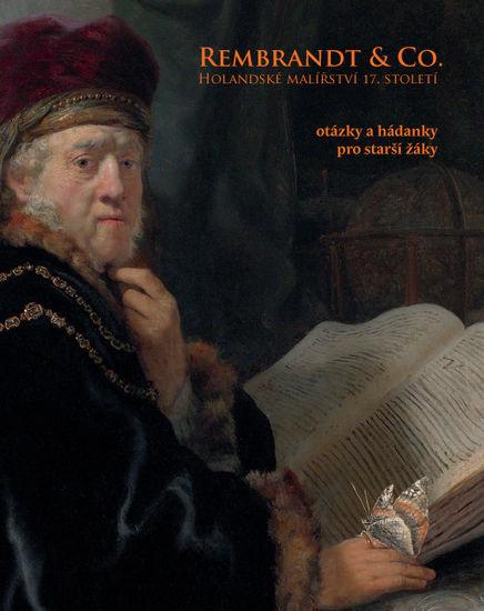 Anja K. Ševčík (ed.), Rembrandt & Co. – Stories Told by a Prosperous Age. National Gallery in Prague, Sternberg Palace, 10 February – 27 May 2012, Exhibition Guide, Prague 2012.