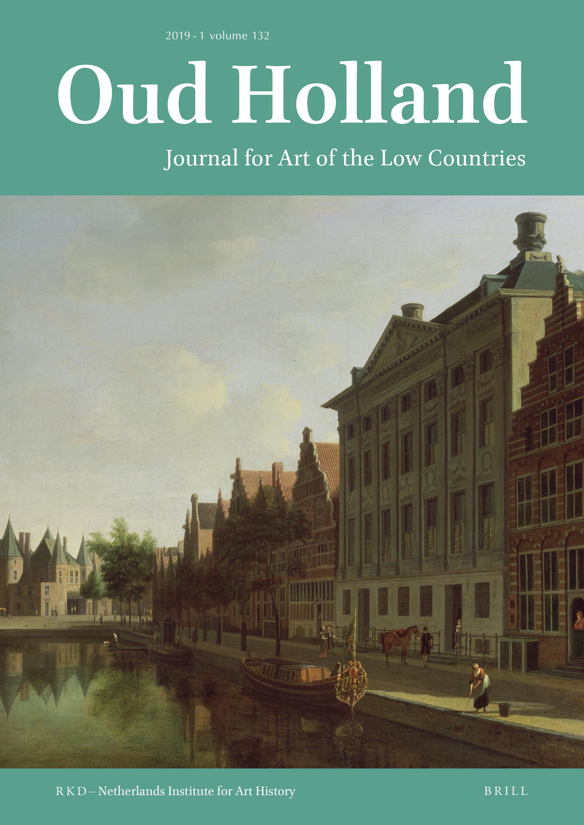 Oud Holland – Journal for Art of the Low Countries, 2019-1, volume 132